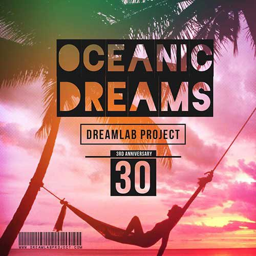 ریمیکس جدید Dreams Lab Project به نام Oceanic Dreams 30